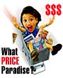 What Price Paradise?
