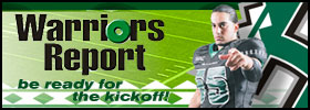 [WARRIORS REPORT: BE READY FOR THE KICKOFF!]